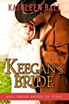 Keegan's Bride (Mail Order Brides of Texas, #2)
