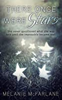 There Once Were Stars (Dome 1618, #1)