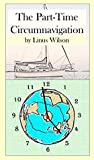 The Part-Time Circumnavigation