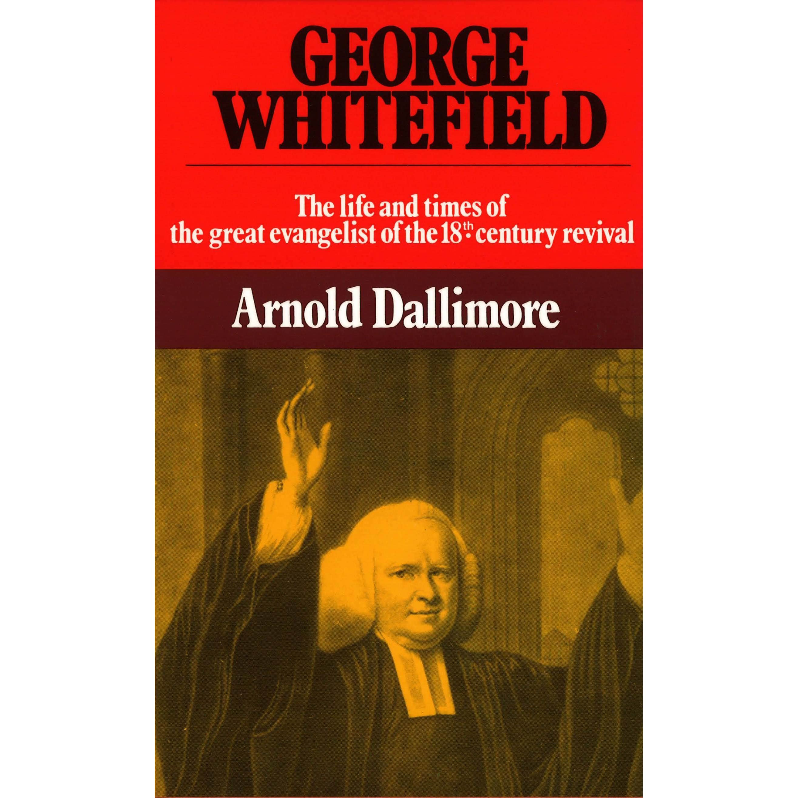 the life and times of george whitefield Tuesday 1 may – friday 20 july 2018 the new room will be hosting a travelling exhibition on the life and times of george whitefield, one of the most influential preachers of the eighteenth century.