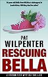 Rescuing Bella: A Mystery Suspense Thriller