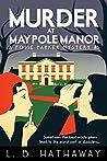 Murder at Maypole Manor (Posie Parker Mystery, #3)