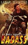 Badass (Hell Yeah!, #5)