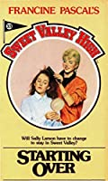 Starting Over (Sweet Valley High Book 33)