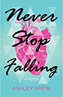 Never Stop Falling
