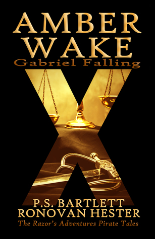 Amber Wake - Gabriel Falling by P.S. Bartlett