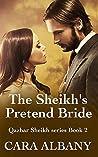 The Sheikh's Pretend Bride (Qazhar Sheikhs, #2)