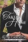 Taken Home (Lone Star Burn, #3)