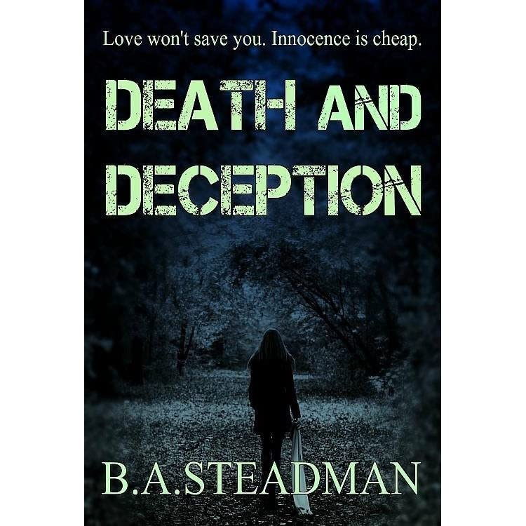 Death And Deception (Detective Hellier, #1) By B.A