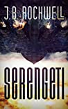 Serengeti by J.B. Rockwell