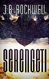 Serengeti by J.B. Rockwell