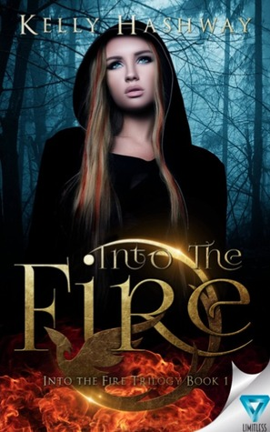 Into the Fire (Into the Fire, #1)