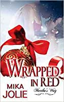 Wrapped in Red (Martha's Way, #3.5)