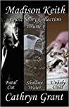 Madison Keith Ghost Story Collection - Volume 1: (Cozy mystery ghost story with a quirky female sleuth) (Madison Keith Amateur Sleuth)