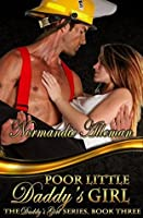 Poor Little Daddy's Girl (Daddy's Girls, #3)