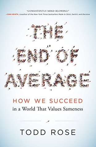 The End of Average: The Science of What Makes Us Different