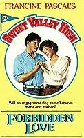 Forbidden Love (Sweet Vally High Book 34)