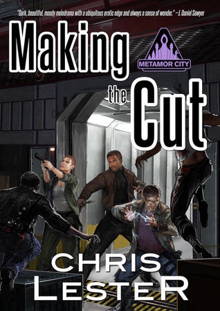 Making the Cut (Metamor City, #1)