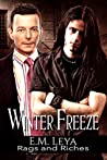 Winter Freeze (Rags and Riches, #1)