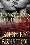 Dangerous Attraction Part One