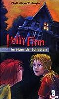 Holly Finn im Haus der Schatten