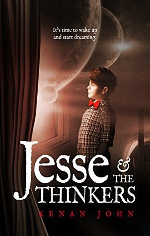 Jesse and the Thinkers by Kenan John