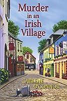 Murder in an Irish Village (An Irish Village Mystery, #1)