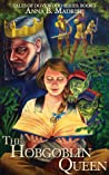 The Hobgoblin Queen (Tales of Dovewood #1)