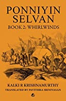 Ponniyin Selvan Book 2: Whirlwinds