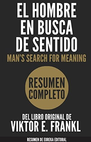 EL HOMBRE EN BUSCA DE SENTIDO (Man's Search for Meaning