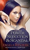 Power, Seduction & Scandal
