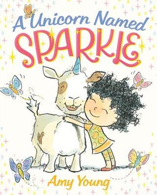 A Unicorn Named Sparkle (A Unicorn Named Sparkle #1)