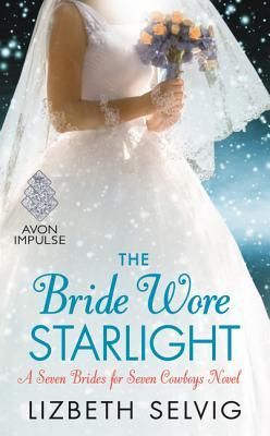 The Bride Wore Starlight (Seven Brides for Seven Cowboys, #3)