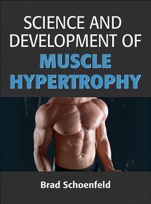 Science and Development of Muscle Hypertrophy, 2nd Edition
