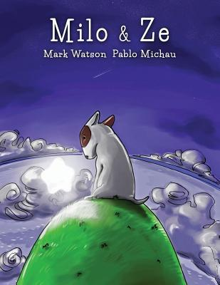 Milo & Ze by Mark      Watson