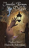 Jennifer Brown and the Dagger (Fairyhand)