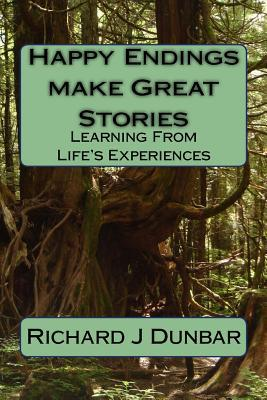 Happy Endings Make Great Stories: Learning from Life's Experiences