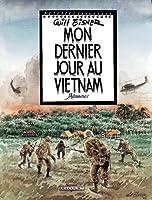Mon dernier jour au Vietnam : Mémoires