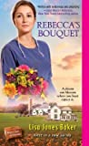 Rebecca's Bouquet (Hope Chest of Dreams #1)