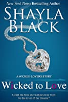 Wicked to Love (Wicked Lovers #5.5; Wicked Reads #8)