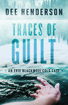 Traces of Guilt (Evie Blackwell Cold Case, #1)
