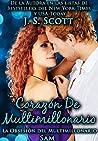 Corazón de Multimillonario by J.S. Scott