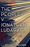 The People v. Jonathan Ludarac