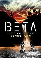 Beta - Nowe pokolenie (Annex , #2)