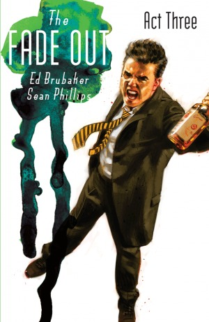 The Fade Out, Act Three