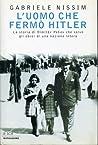 L'uomo che fermò Hitler: La storia di Dimitar Pesev che salvò gli ebrei di una nazione intera