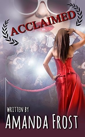 Acclaimed: First Time Bisexual Lesbian Romance (Daisy Does Hollywood Book 3)