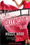 Secrets of the Hollywood Girls Club (Hollywood Girls Club, #2)