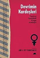 Devrimin Kardeşleri: Feminist Spekülatif Kurgu Antolojisi