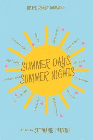 Summer Days, Summer Nights: Twelve Summer Romances